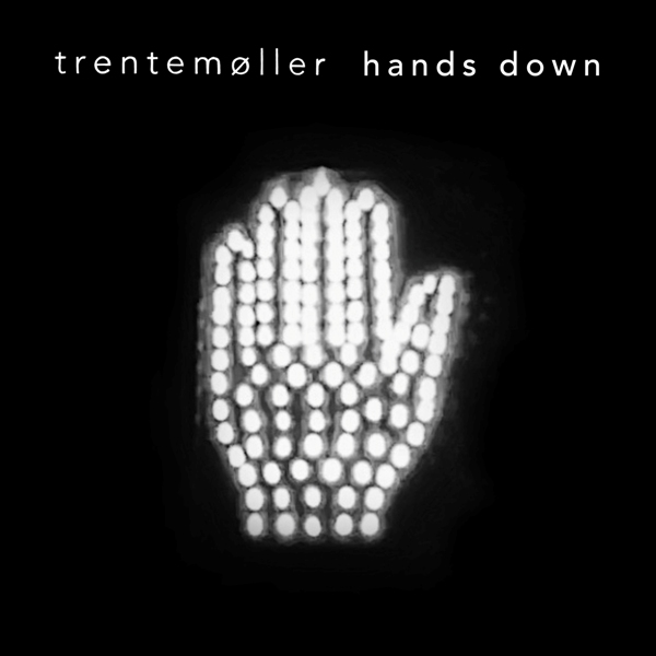 Trentemøller - Hands Down