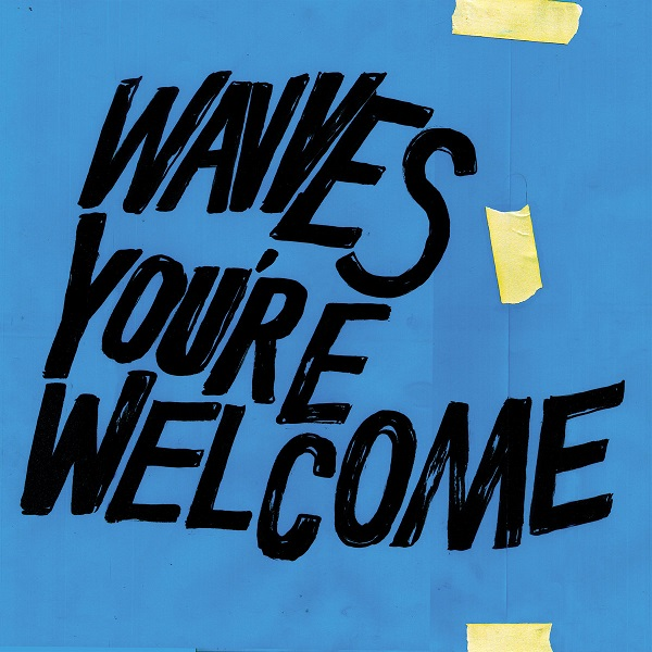 Wavves - You're Welcome