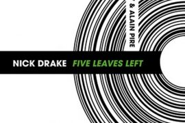 Five Leaves Left - Nick Drake