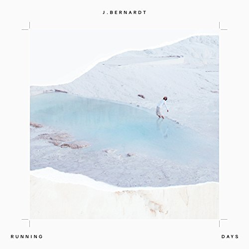 J. Bernardt - Running Days