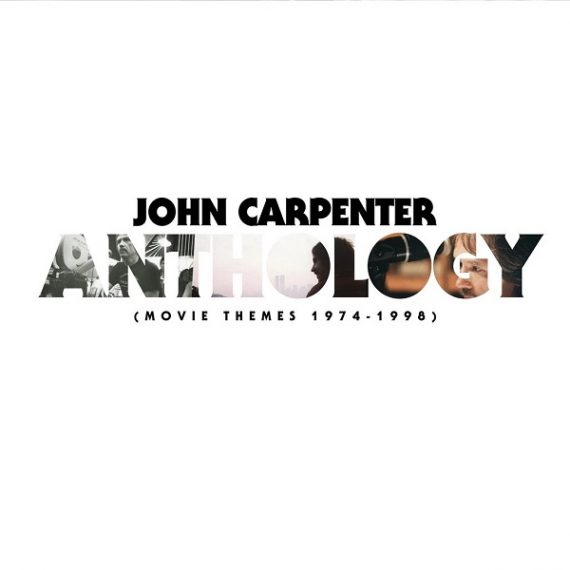 John Carpenter - Anthology: Movie Themes 1974​-​1998