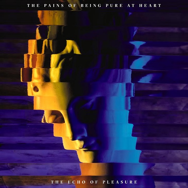 The Pains Of Being Pure At Heart – The Echo of Pleasure [Painbow Records]