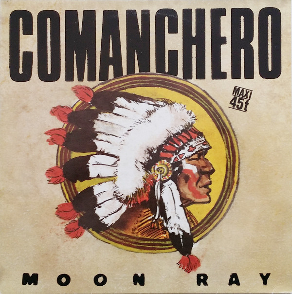 Comanchero - Moon Ray