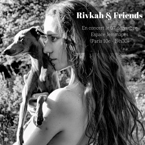 Rivkah and friends Espace Jemmapes Paris