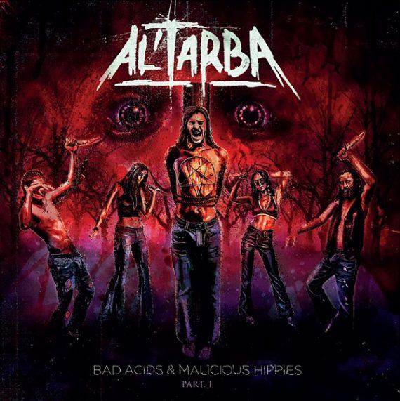 Al'Tarba - Bad Acids & Malicious Hippies