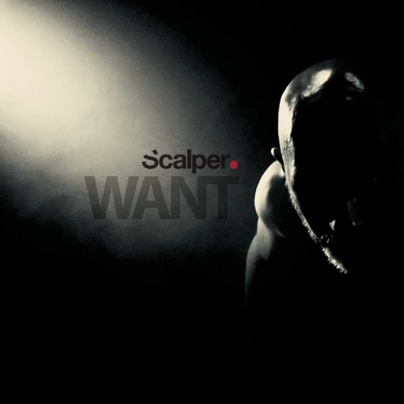 Scalper - Want EP
