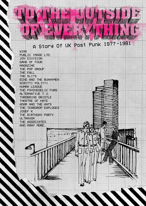 To The Outside Of Everything - A Story Of UK Post-Punk 1977-1981