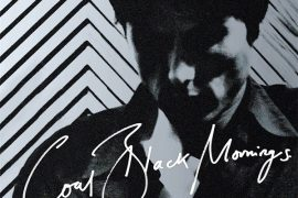 Brett Anderson - Coal Black Mornings