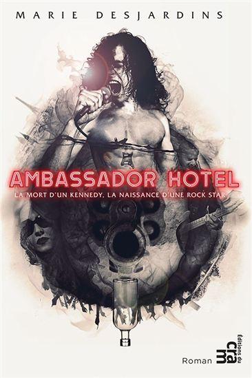 Ambassador Hotel - Marie Desjardins