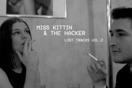 Miss Kittin & The Hacker - Lost Tracks Vol.2