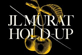 Jean-Louis Murat 6 Hold-Up