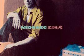 Miossec - Les Rescapés