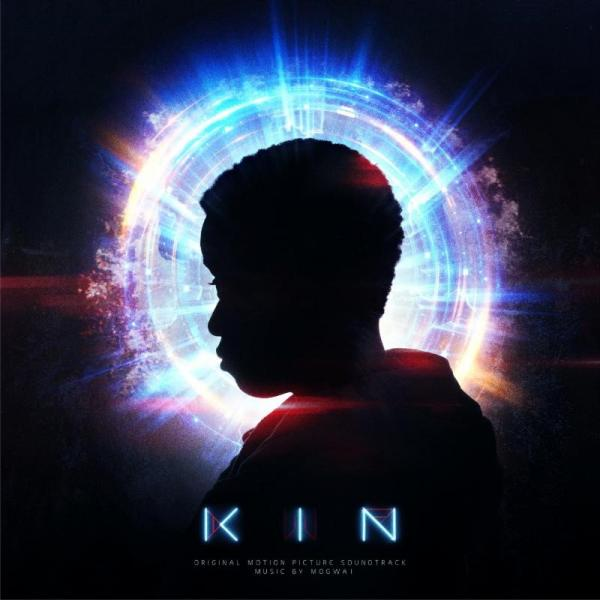 Mogwai - KIN : Original Motion Picture Soundtrack