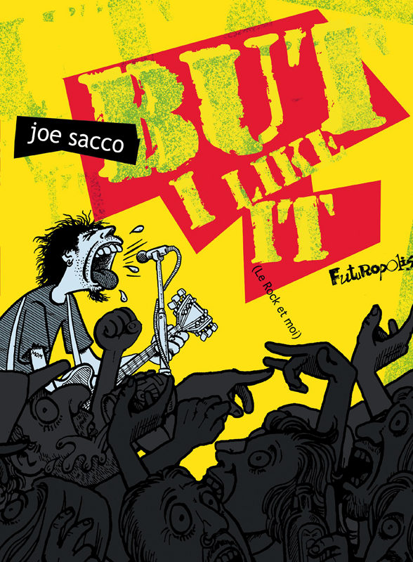 Joe Sacco - But I Like It
