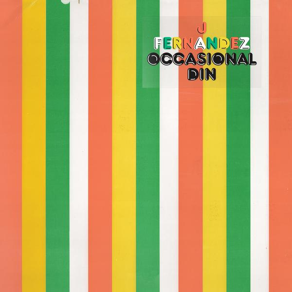 J Fernandez - Occasional Din
