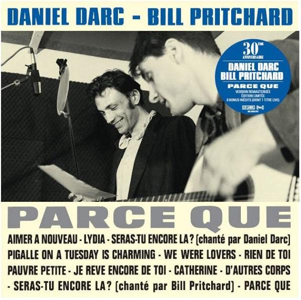 Daniel Darc – Bill Pritchard - Parce que