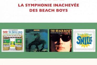 SMILE : la Symphonie inachevée des Beach Boys / Jean-Marie Pottier