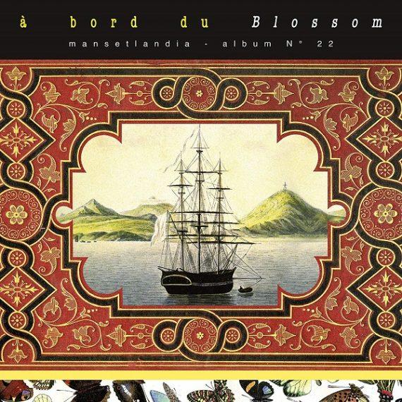 Gérard Manset - A bord du Blossom