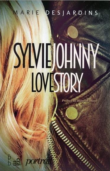 Marie Desjardins - Sylvie Johnny Love Story