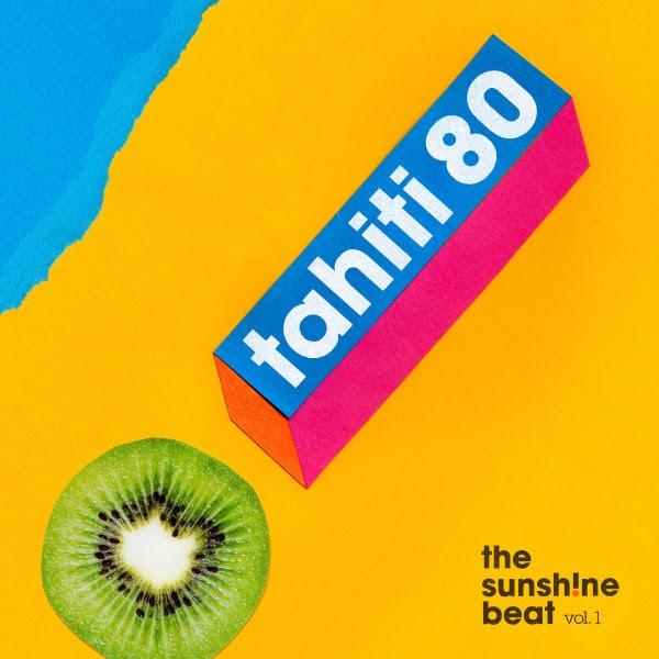 Tahiti 80 - The Sunsh!ne beat Vol.1