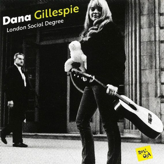 Dana Gillespie - London Social Degree