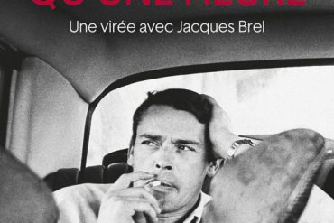 David Dufresne - On ne vit qu'une heure, virée avec Jacques Brel (Editions du Seuil)