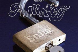 Michel Polnareff - Enfin !