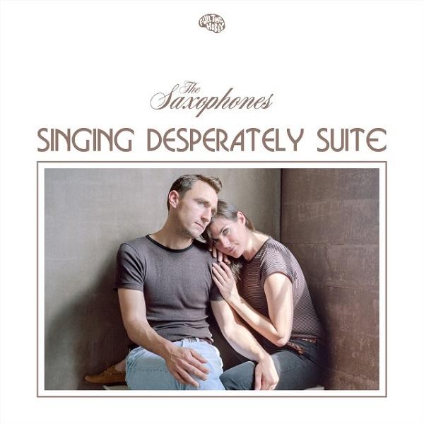 The Saxophones - Singing Desperately Suite
