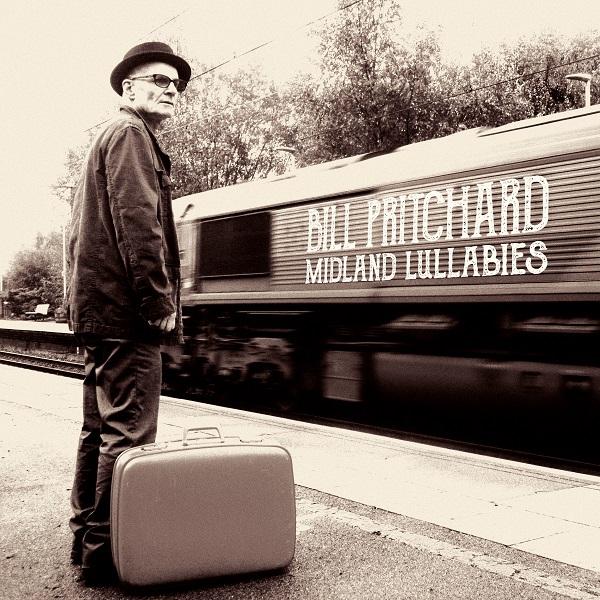 Bill Pritchard - Midland Lullabies