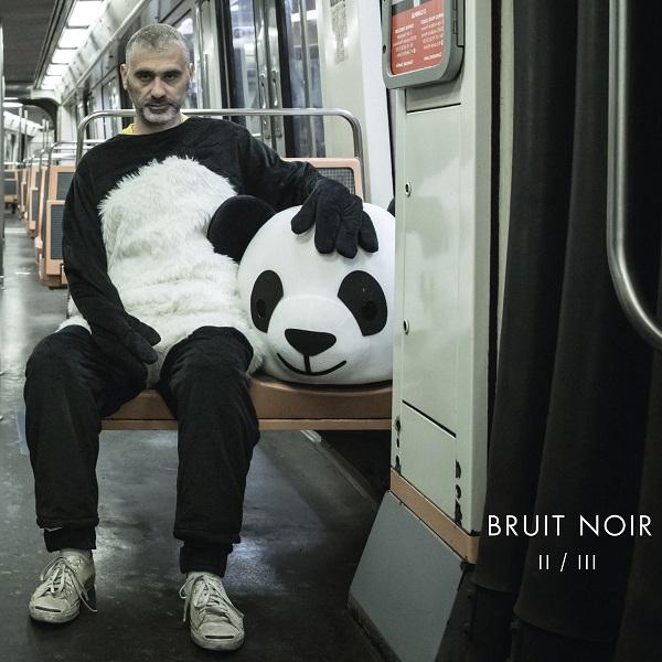 Bruit Noir - II / III