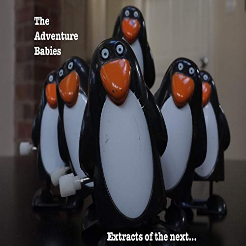 The Adventure Babies - Extracts of the Next