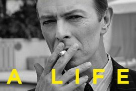 David Bowie a life - Dylan Jones