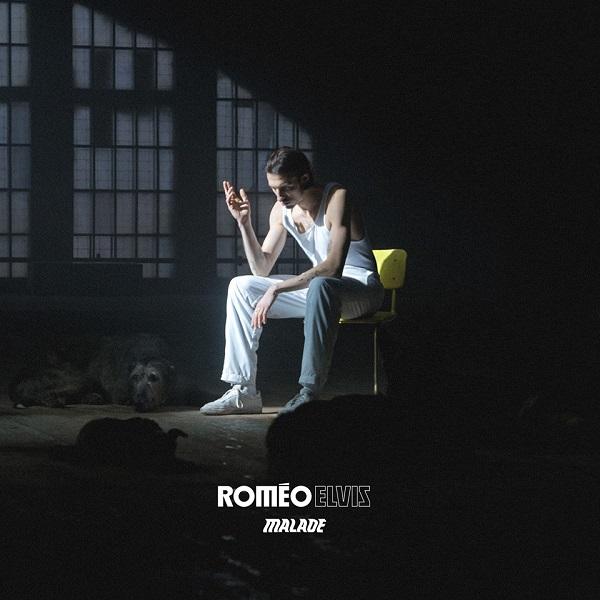 Roméo Elvis - Malade