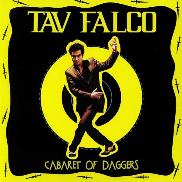 Tav Falco - Cabaret Of Daggers