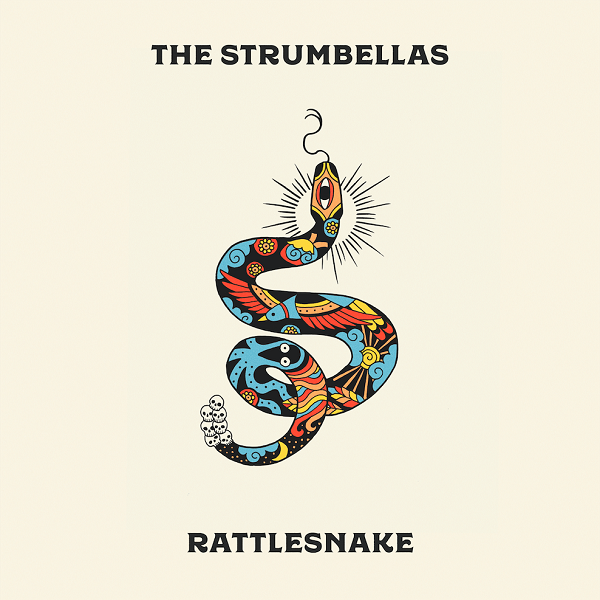 The Strumbellas - Rattlesnake