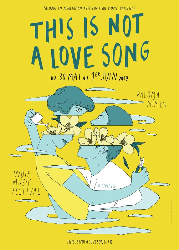 Festival This Is Not A Love Song 2019 - 30, 31 mai et 01 juin - Paloma / Nîmes