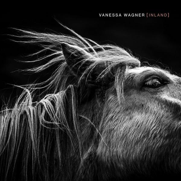 Vanessa Wagner - [Inland]