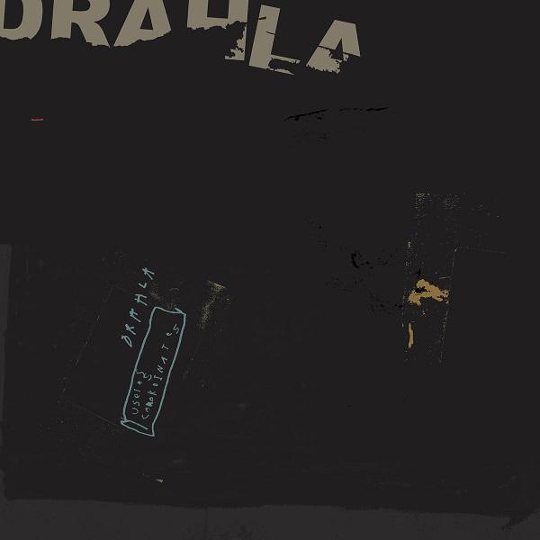 Drahla - Useless Coordinate
