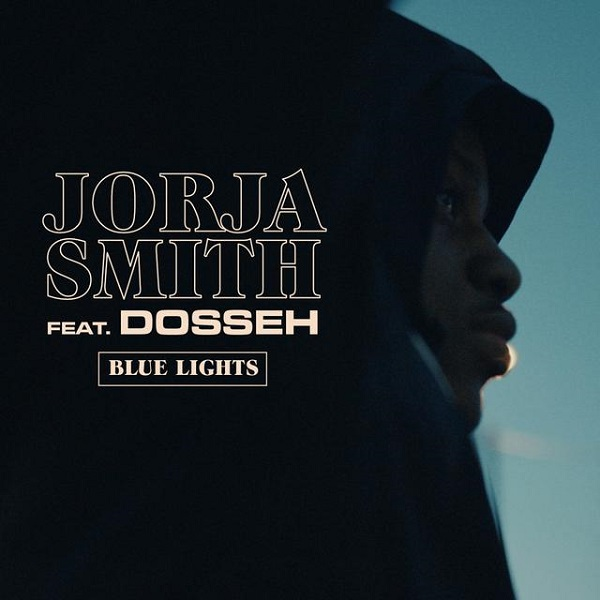 Jorja Smith – Blue Lights [French Remix] ft. Dosseh