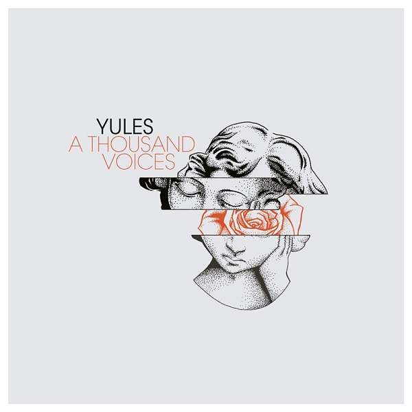 Yules - A Thousand Voices