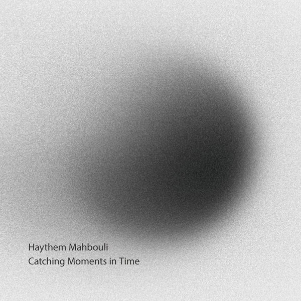 Haythem Mahbouli - Catching Moments in Time