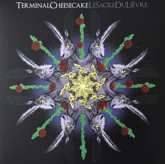 Terminal Cheesecake - Le sacre du lièvre