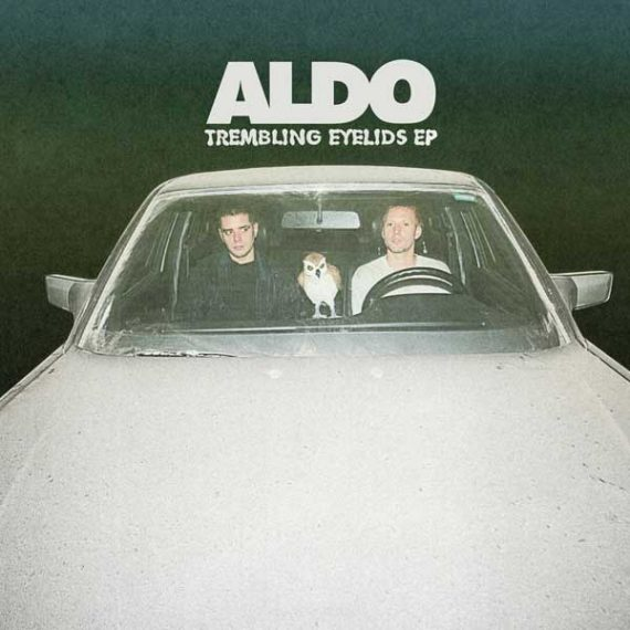 Aldo - Trembling Eyelids