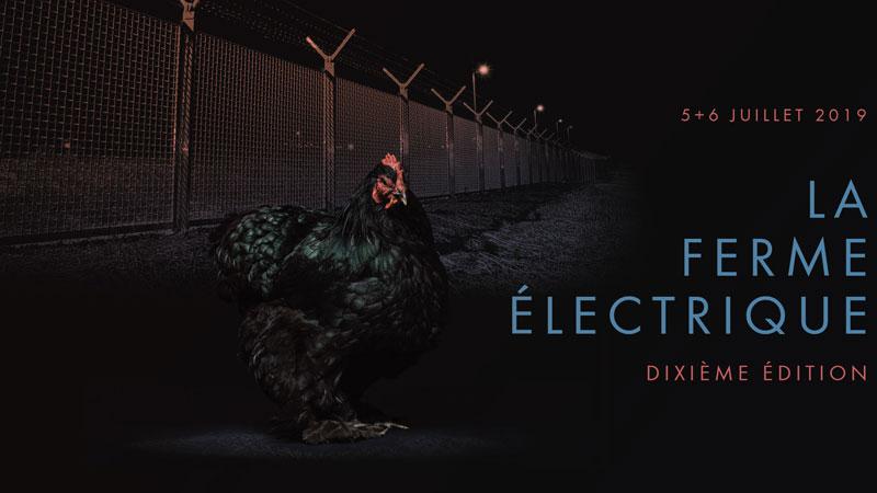 La Ferme Electrique 2019