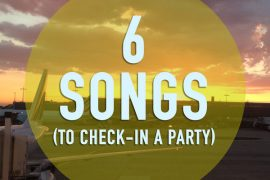 6 songs to check in a party