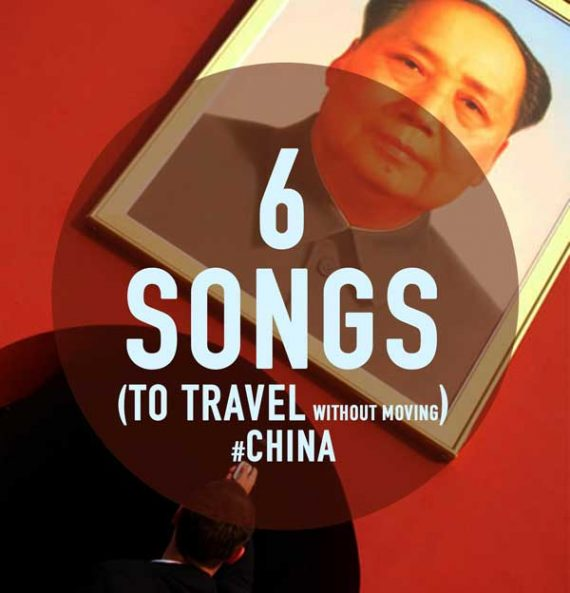 6 songs (to travel without moving) #China