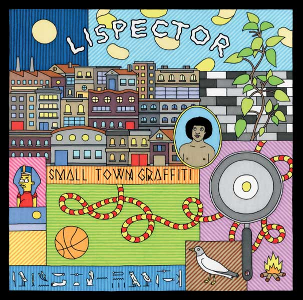 Lispector - Small Town Graffiti