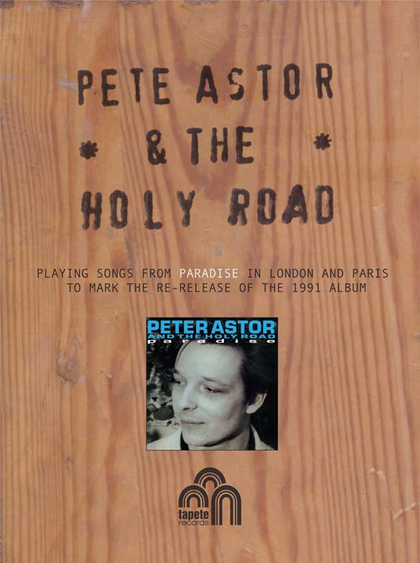 Peter Astor & The Holy Road - Paradise