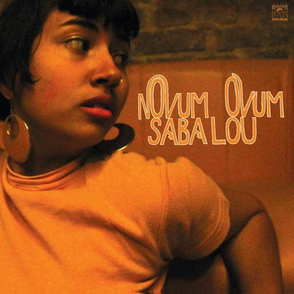 Saba Lou - Novum Ovum