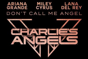 Ariana Grande, Miley Cyrus, Lana Del Rey - Don't Call Me Angel